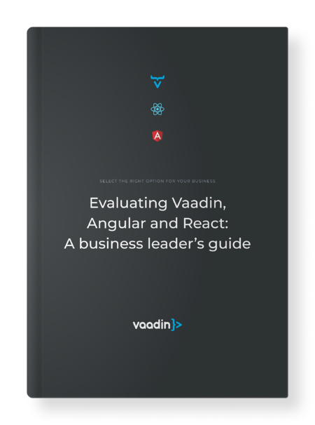 Evaluating Vaadin Angular React